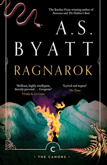 Ragnarok - the End of the Gods ebook by A.S. Byatt