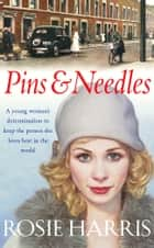 Pins And Needles ebook by Rosie Harris