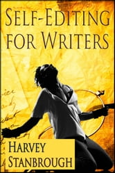 Self-Editing for Writers ebook by Harvey Stanbrough