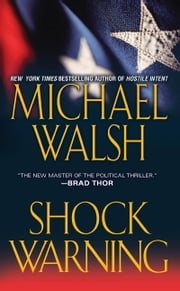 Shock Warning ebook by Michael Walsh