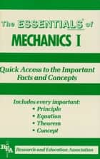 Mechanics I Essentials ebook by The Editors of REA