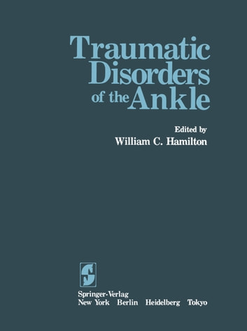 Traumatic Disorders of the Ankle ebook by