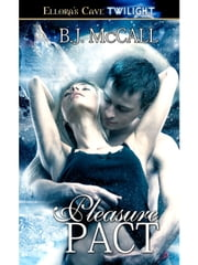 Pleasure Pact ebook by B.J. McCall