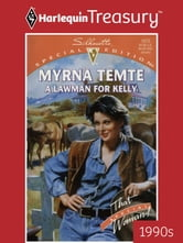 A Lawman for Kelly ebook by Myrna Temte