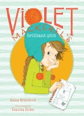 Violet Mackerel's Brilliant Plot ebook by Anna Branford