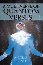 A Multiverse of Quantom Verses ebook by Nicolas Cresci