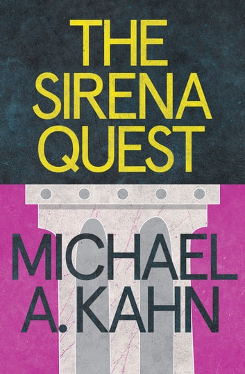 The Sirena Quest ebook by Michael Kahn