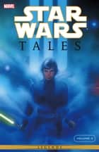 Star Wars Tales Vol. 4 ebook by