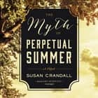 The Myth of Perpetual Summer audiobook by Susan Crandall, Amy Rubinate