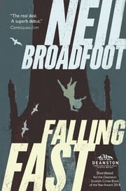 Falling Fast ebook by Neil Broadfoot