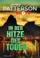 In der Hitze des Todes ebook by James Patterson, Susann Rauhaus