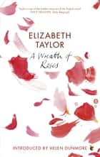 A Wreath Of Roses ebook by Elizabeth Taylor, Helen Dunmore