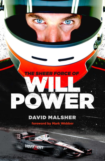 The Sheer Force of Will Power ebook by David Malsher,Will Power