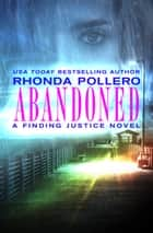 Abandoned ebook by Rhonda Pollero