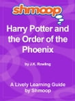 Shmoop Bestsellers Guide: Harry Potter and the Order of the Phoenix