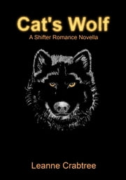 Cat's Wolf ebook by Leanne Crabtree