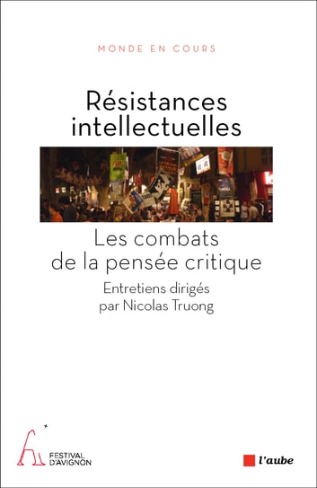 Résistances intellectuelles - Les combats de la pensée critique ebook by COLLECTIF,Nicolas TRUONG