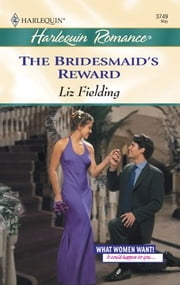 The Bridesmaid's Reward ebook by Liz Fielding