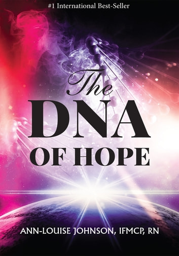 The DNA of Hope ebook by Ann Louise Johnson