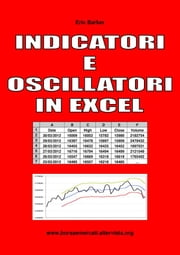Indicatori e Oscillatori in Excel ebook by Eric Barker