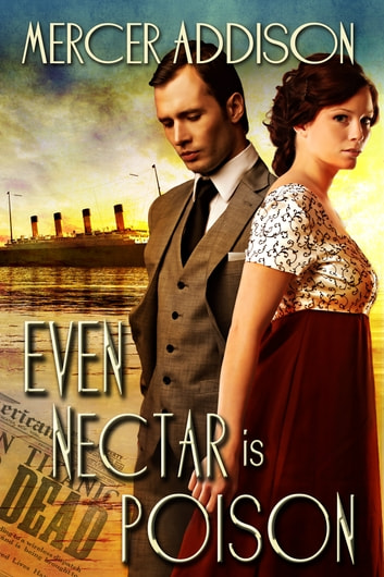 Even Nectar Is Poison ebook by Mercer Addison