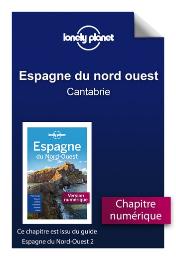 Espagne du Nord-Ouest - Cantabrie eBook by LONELY PLANET FR