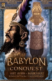 Babylon 2: Conquest ebook by Ayris, Art