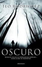 Oscuro ebook by Teo Rodríguez