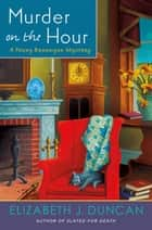 Murder on the Hour - A Penny Brannigan Mystery eBook by Elizabeth J. Duncan