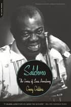 Satchmo ebook by Gary Giddins