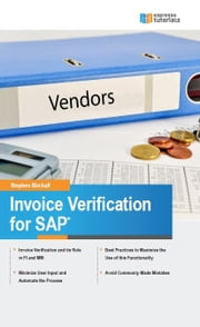 Invoice Verification for SAP ebook by Stephen Birchall
