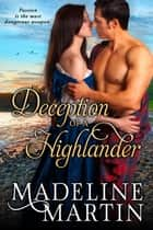 Deception of a Highlander ebook by Madeline Martin