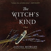 The Witch's Kind - A Novel audiobook by Louisa Morgan