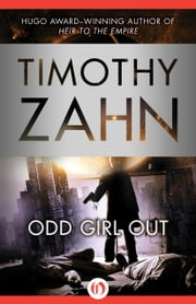 Odd Girl Out ebook by Timothy Zahn
