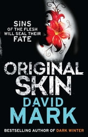 Original Skin - The 2nd DS McAvoy Novel ebook by David Mark