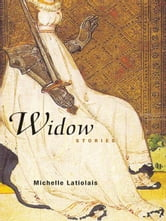 Widow - Stories ebook by Michelle Latiolais