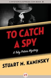 To Catch a Spy ebook by Stuart M. Kaminsky