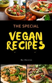 The Special Vegan Recipes vegetarian or vegan recipes you're after, or ideas