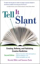 Tell It Slant, 2nd Edition ebook by Brenda Miller, Suzanne Paola
