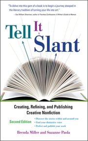 Tell It Slant, 2nd Edition ebook by Brenda Miller,Suzanne Paola