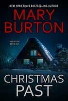 Christmas Past ebook by Mary Burton