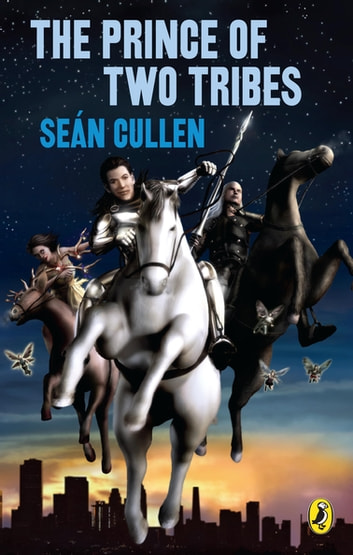 The Prince of Two Tribes - The Changeling Series ebook by Sean Cullen