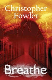 Breathe ebook by Christopher Fowler