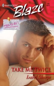 Take Me Twice ebook by Isabel Sharpe