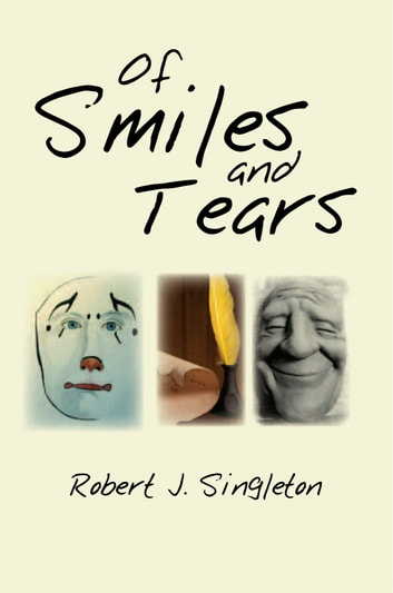 Of Smiles and Tears ebook by Robert J. Singleton