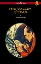 The Valley of Fear (Wisehouse Classics Edition - with original illustrations by Frank Wiles) 電子書 by Arthur Conan Doyle, Frank Wiles