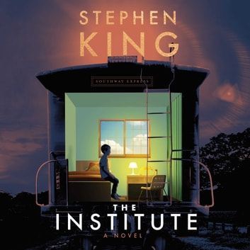 The Institute - A Novel audiobook by Stephen King