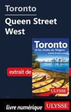 Toronto - Queen Street West ebook by Benoit Legault