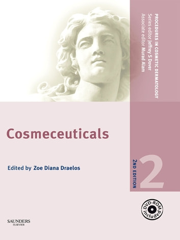 Procedures in Cosmetic Dermatology Series: Cosmeceuticals E-Book ebook by Murad Alam, MD,Jeffrey S. Dover, MD, FRCPC