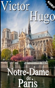 Notre-Dame de Paris - 1482 eBook by Victor Hugo